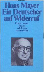 Ein Deutscher auf Widerruf. Erinnerungen 1. - Hans Mayer