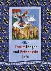Traumfänger und Prinzessin Jojo - Milan