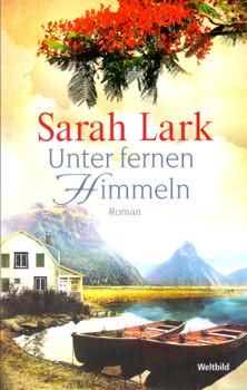Unter fernen Himmeln - Sarah Lark [Taschenbuch]