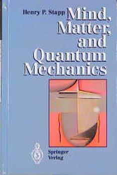 Mind, Matter and Quantum Mechanics - Henry P. Stapp [Gebundene Ausgabe]