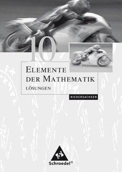 Elemente der Mathematik SI / Elemente der Mathematik SI - Ausgabe 2004 für Niedersachsen. Ausgabe 2004 für Niedersachsen / Lösungen 10 [Taschenbuch]