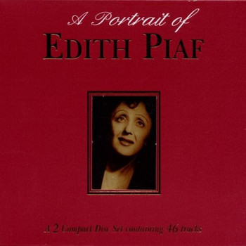Edith Piaf - A Portrait of