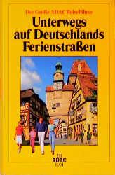 Unterwegs auf Deutschlands Ferienstrassen.