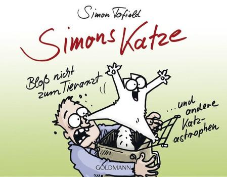 Simons Katze - Bloß nicht zum Tierarzt. ... und andere Katz-astrophen - Simon Tofield  [Gebundene Ausgabe]
