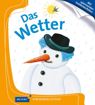 Das Wetter: Meyers Kinderbibliothek 02