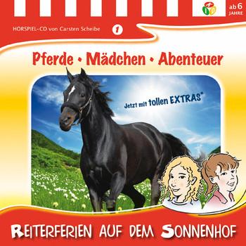 Pferde Mädchen Abenteuer Folge 01: Reiterferien auf dem Sonnenhof - Carsten Scheibe