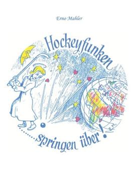 Hockeyfunken springen über - Erno Mahler  [Taschenbuch]