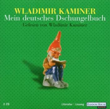 Wladimir Kaminer - Dschungelbuch Deutschland