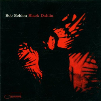 Bob Belden - Black Dahlia