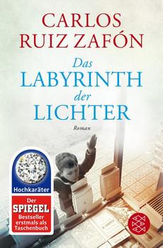 Das Labyrinth der Lichter. Roman - Carlos Ruiz Zafón  [Taschenbuch]
