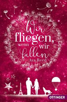 Wir fliegen, wenn wir fallen - Ava Reed  [Taschenbuch]