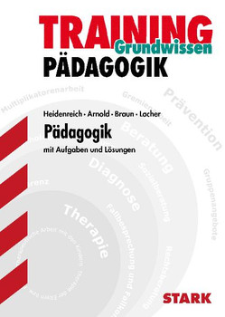 Training Grundwissen: Pädagogik - Mit Aufgaben und Lösungen [Taschenbuch, Auflage 2007]
