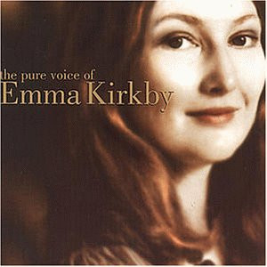 Emma Kirkby - The Pure Voice Of