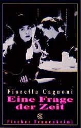 Eine Frage der Zeit. - Fiorella Cagnoni