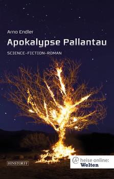 Apokalypse Pallantau - Arno Endler  [Taschenbuch]