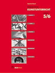 Anregungen für den Kunstunterricht ab Klasse 5/6 - Manfred Kiesel