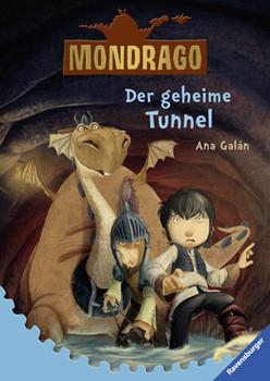 Mondrago 3: Der geheime Tunnel - Galán, Ana