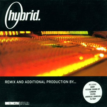 Hybrid - Remix & Additional Production
