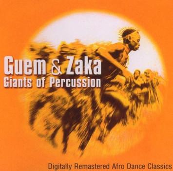 Guem et Zaka - Giants of Percussion