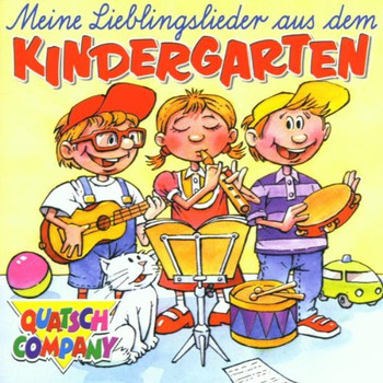 Quatsch Company - Meine Lieblingslieder aus dem