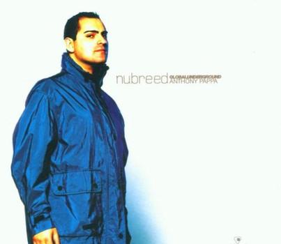Various - Global Underground - Nu Breed - Anthony Pappa