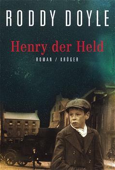 Henry der Held - Roddy Doyle