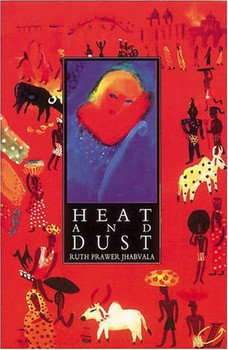 Heat and Dust. Mit Materialien (New Longman Literature) - Ruth Prawer Jhabvala