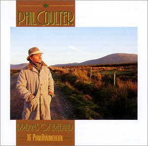 Phil Coulter - Dreams of Ireland