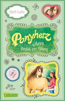 Ponyherz: Band 1 - Anni findet ein Pony - Usch Luhn [Taschenbuch]