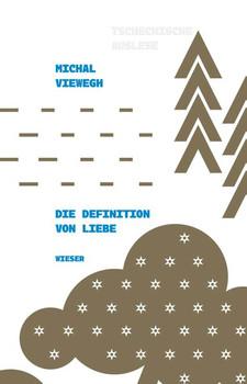 Die Definition von Liebe - Michal Viewegh  [Gebundene Ausgabe]