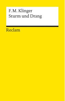 Sturm und Drang - Friedrich Maximilian Klinger
