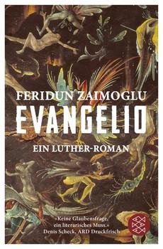 Evangelio. Ein Luther-Roman - Feridun Zaimoglu  [Taschenbuch]