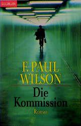 Die Kommission - F. Paul Wilson