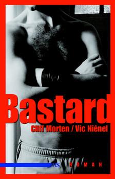Bastard - Cliff Morten