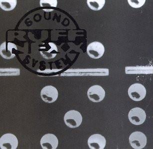 Ruffnexx Sound System - Ruffnexx