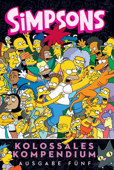 Simpsons Comics Kolossales Kompendium. Bd. 5 - Bill Morrison  [Taschenbuch]