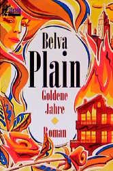 Goldene Jahre. - Belva Plain