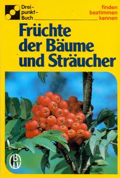 Dreipunkt - Buch: Früchte der Bäume und Sträucher - Ute E. Zimmer [Broschiert, 2. Auflage]