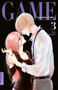 Game - Lust ohne Liebe 03 - Mai Nishikata  [Taschenbuch]