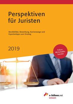 Perspektiven für Juristen 2019. Berufsbilder, Bewerbung, Karrierewege und Expertentipps zum Einstieg [Gebundene Ausgabe]