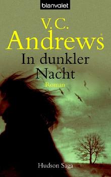 In dunkler Nacht: Roman - Hudson-Saga: Hudson-Saga Bd. 2 - V.C. Andrews®
