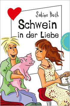 Schwein in der Liebe - Sabine Both
