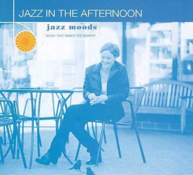 Various - Jazz Moods: Jazz in the Aftern