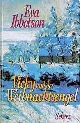 Vicky und der Weihnachtsengel - Eva Ibbotson