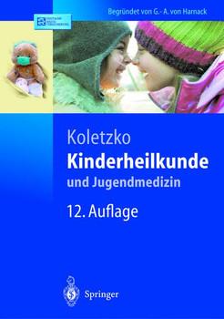 Kinderheilkunde und Jugendmedizin (Springer-Lehrbuch)