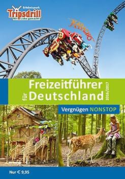Der neue große Freizeitführer für Deutschland 2016/2017: Vergnügen Nonstop [Taschenbuch]