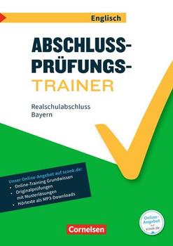 Abschlussprüfungstrainer Englisch - Bayern / 10. Jahrgangsstufe - Realschulabschluss. Arbeitsheft mit Lösungen und Online-Training Grundwissen. Mit Audios online - Sydney Thorne  [Taschenbuch]