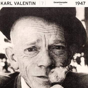 Karl Valentin - Gesamtausgabe Ton 1928-1947