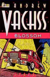 Blossom. - Andrew H. Vachss