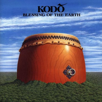 Kodo - Blessing Of The Earth